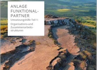 Weiterentwickelte Auflage der Umsetzungshilfe Teil 1 mit Anlage Funktionalpartner