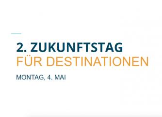 2. Zukunftstags für Destinationen am 4. Mai